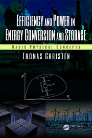 Efficiency and Power in Energy Conversion and Storage: Basic Physical Concepts