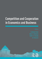 Competition and Cooperation in Economics and Business: Proceedings of the Asia-Pacific Research in Social Sciences and Humanities, Depok, Indonesia, November 7-9, 2016: Topics in Economics and Business
