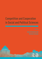 Competition and Cooperation in Social and Political Sciences: Proceedings of the Asia-Pacific Research in Social Sciences and Humanities, Depok, Indonesia, November 7-9, 2016: Topics in Social and Political Sciences