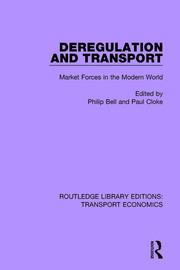Deregulation and Transport: Market Forces in the Modern World