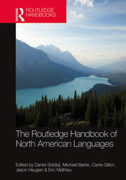 The Routledge Handbook of North American Languages