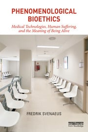 Featured Title - Phenomenological Bioethics Svenaeus - 1st Edition book cover