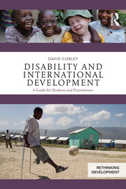 Disability and International Development: A Guide for Students and Practitioners