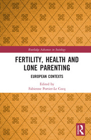 Fertility, Health and Lone Parenting: European Contexts