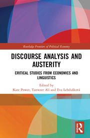 Discourse Analysis and Austerity: Critical Studies from Economics and Linguistics
