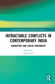 Intractable Conflicts in Contemporary India: Narratives and Social Movements
