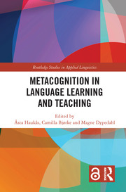 Metacognition in Language Learning and Teaching (Open Access)