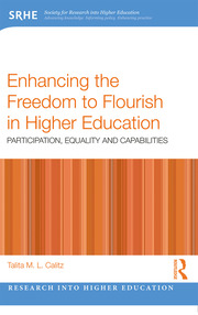 Enhancing the Freedom to Flourish in Higher Education: Participation, Equality and Capabilities