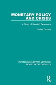 Monetary Policy and Crises: A Study of Swedish Experience