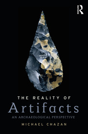 The Reality of Artifacts: An Archaeological Perspective