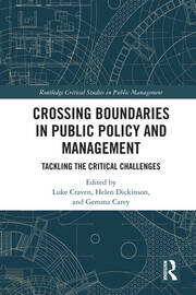 Crossing Boundaries in Public Policy and Management: Tackling the Critical Challenges