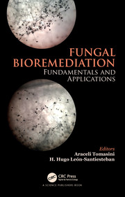 Fungal Bioremediation: Fundamentals and Applications