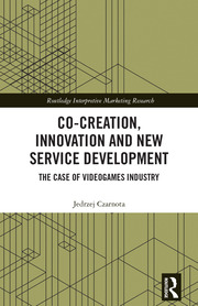 Co-Creation, Innovation and New Service Development: The Case of Videogames Industry