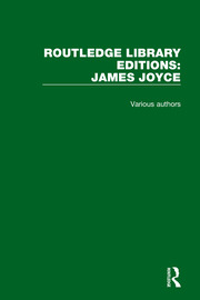 Routledge Library Editions: James Joyce