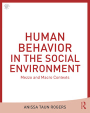 Human Behavior in the Social Environment: Mezzo and Macro Contexts