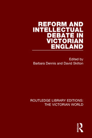 Reform and Intellectual Debate in Victorian England