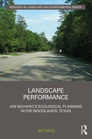Landscape Performance: Ian McHarg's ecological planning in The Woodlands, Texas