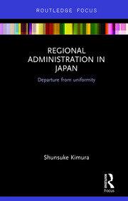 Regional Administration in Japan: Departure from uniformity