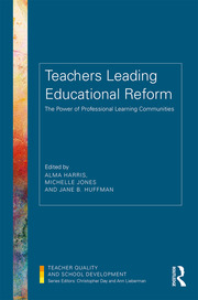 Teachers Leading Educational Reform: The Power of Professional Learning Communities
