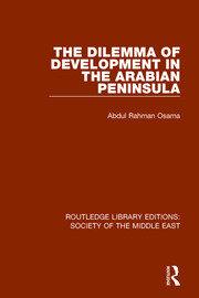The Dilemma of Development in the Arabian Peninsula