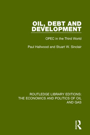Oil, Debt and Development: OPEC in the Third World