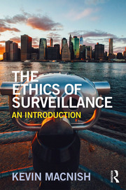 Featured Title - Ethics of Surveillance - 1st Edition book cover