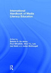 International Handbook of Media Literacy Education