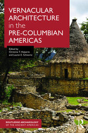 Vernacular Architecture in the Pre-Columbian Americas