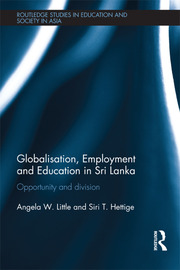 Globalisation, Employment and Education in Sri Lanka: Opportunity and Division