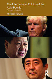 The International Politics of the Asia-Pacific: Fourth and Revised Edition