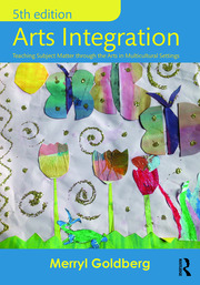 Arts Integration (Goldberg) - 1st Edition book cover