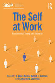 The Self at Work: Fundamental Theory and Research
