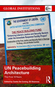 UN Peacebuilding Architecture: The First 10 Years