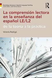 La comprensión lectora en la enseñanza del español LE/L2: de la teoría a la práctica