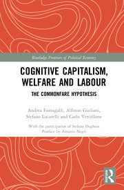 Cognitive Capitalism, Welfare and Labour: The Commonfare Hypothesis