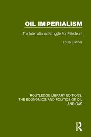Oil Imperialism: The International Struggle for Petroleum