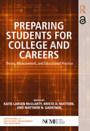 Preparing Students for College and Careers: Theory, Measurement, and Educational Practice