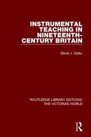 Instrumental Teaching Golby (RLE: Victorian World)