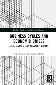 Business Cycles and Economic Crises: A Bibliometric and Economic History