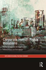 Corporate Human Rights Violations - Khoury & Whyte