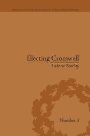 Electing Cromwell: The Making of a Politician