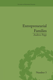 Entrepreneurial Families: Business, Marriage and Life in the Early Nineteenth Century
