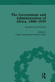 The Government and Administration of Africa, 1880–1939