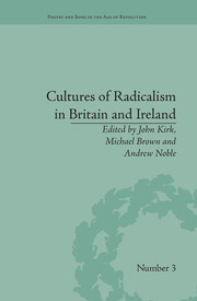 Cultures of Radicalism in Britain and Ireland