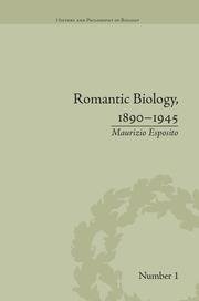 Romantic Biology, 1890–1945