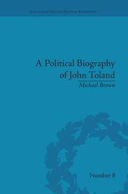 A Political Biography of John Toland