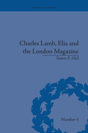 Charles Lamb, Elia and the London Magazine: Metropolitan Muse