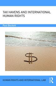 Tax Havens & International Human Rights; Beckett