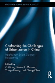 Confronting the Challenges of Urbanization in China: Insights from Social Science Perspectives