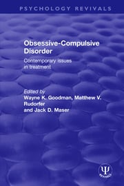 Obsessive-Compulsive Disorder: Contemporary Issues in Treatment